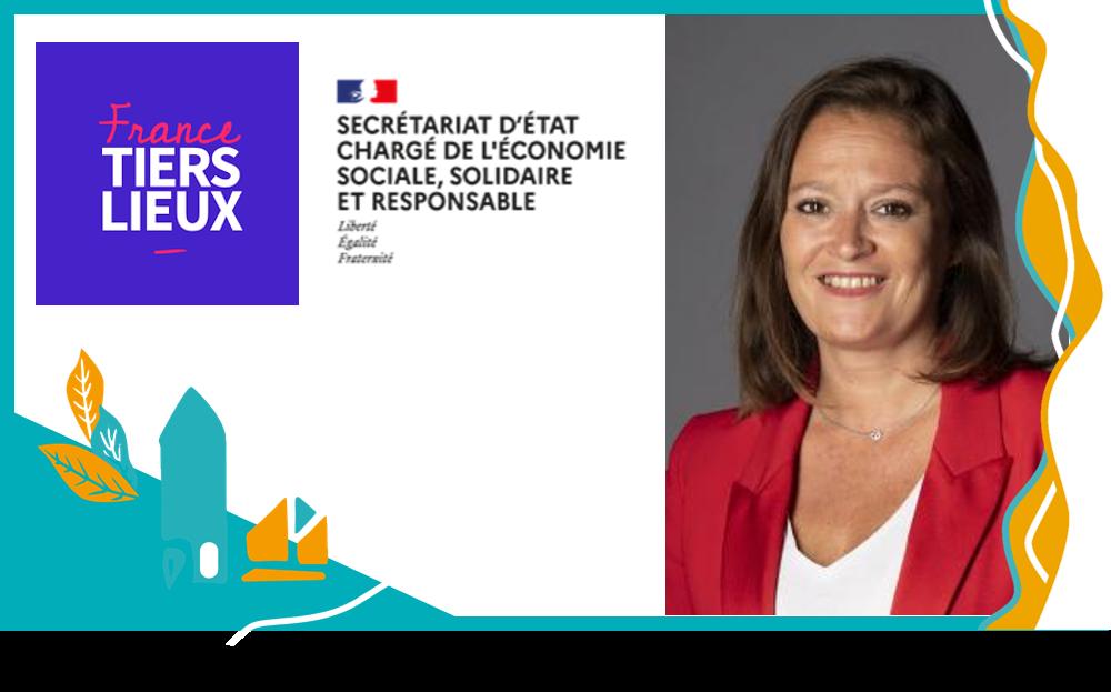 Tiers-lieux, échangez avec Olivia Grégoire, Secrétaire d'Etat à l'ESS